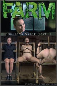 INFERNAL RESTRAINTS: Sep 5, 2014: The Farm: Bella's Visit Part 1 | Bella Rossi
